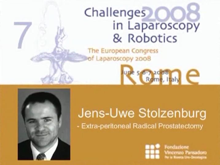 CILR 2008 – Jens-Uwe Stolzemburg – Extra peritoneal radical prostatectomy