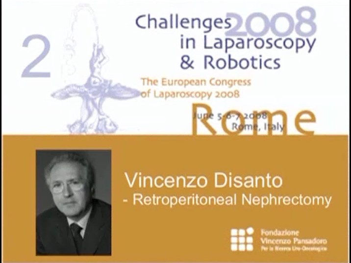 CILR 2008 – Vincenzo Disanto – Retroperitoneal nephrectomy