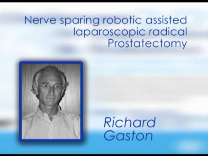 CILR 2012 – Richard Gaston – Nerve-sparing robotic-assisted laparoscopic radical prostatectomy