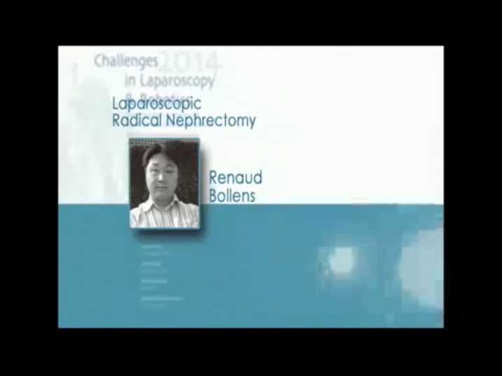 CILR 2014 – Renaud  Bollens – Laparoscopic radical nephrectomy